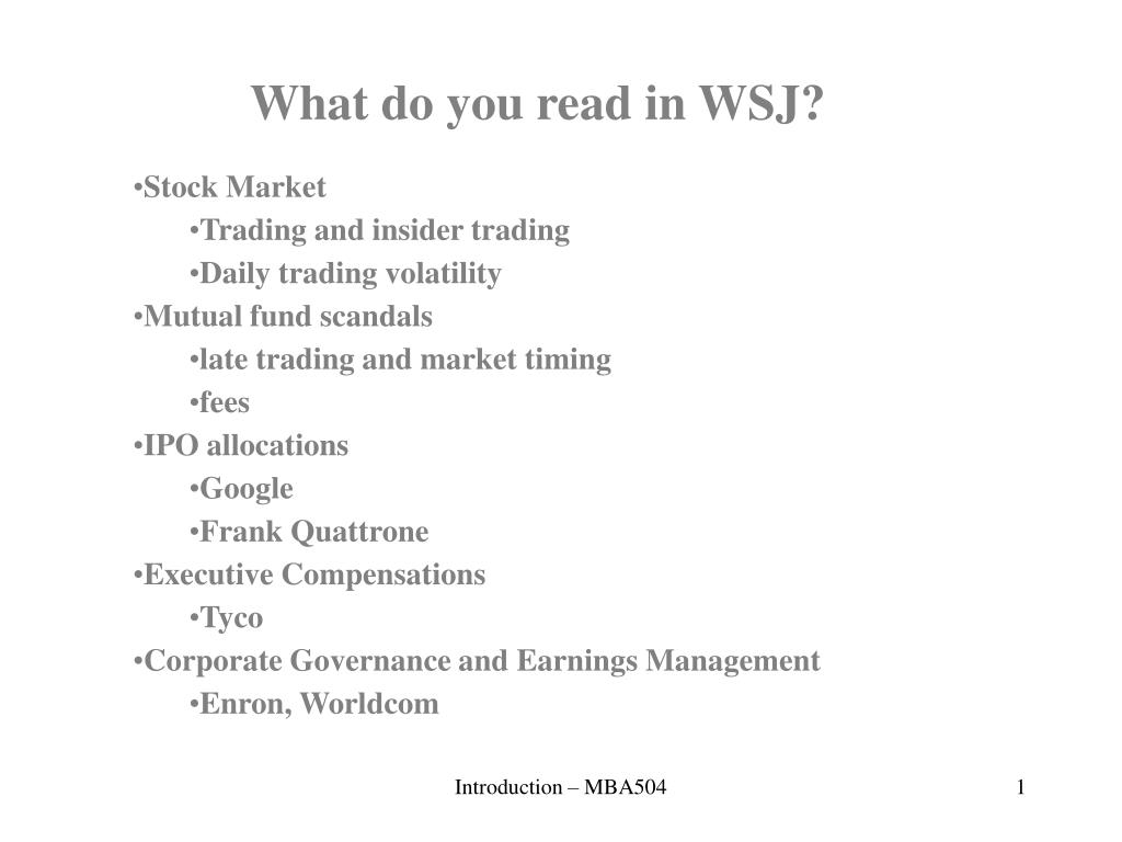 What do you read in WSJ?