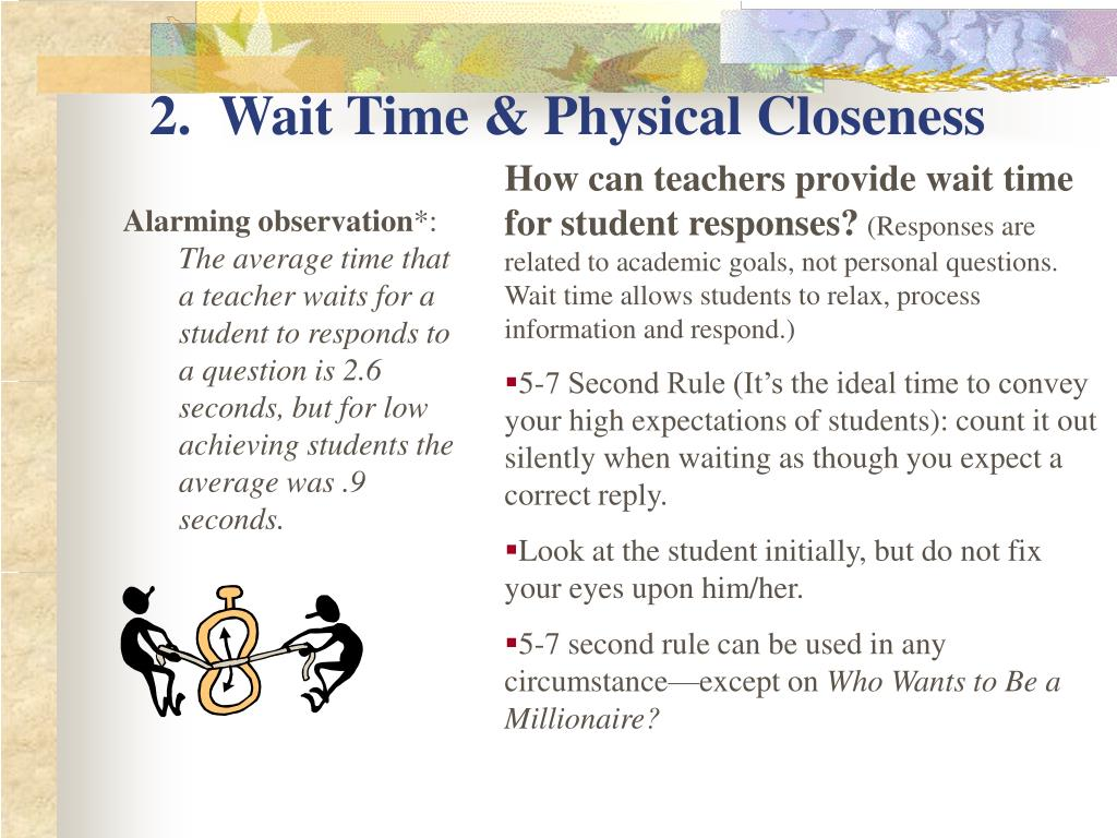 2.  Wait Time & Physical Closeness