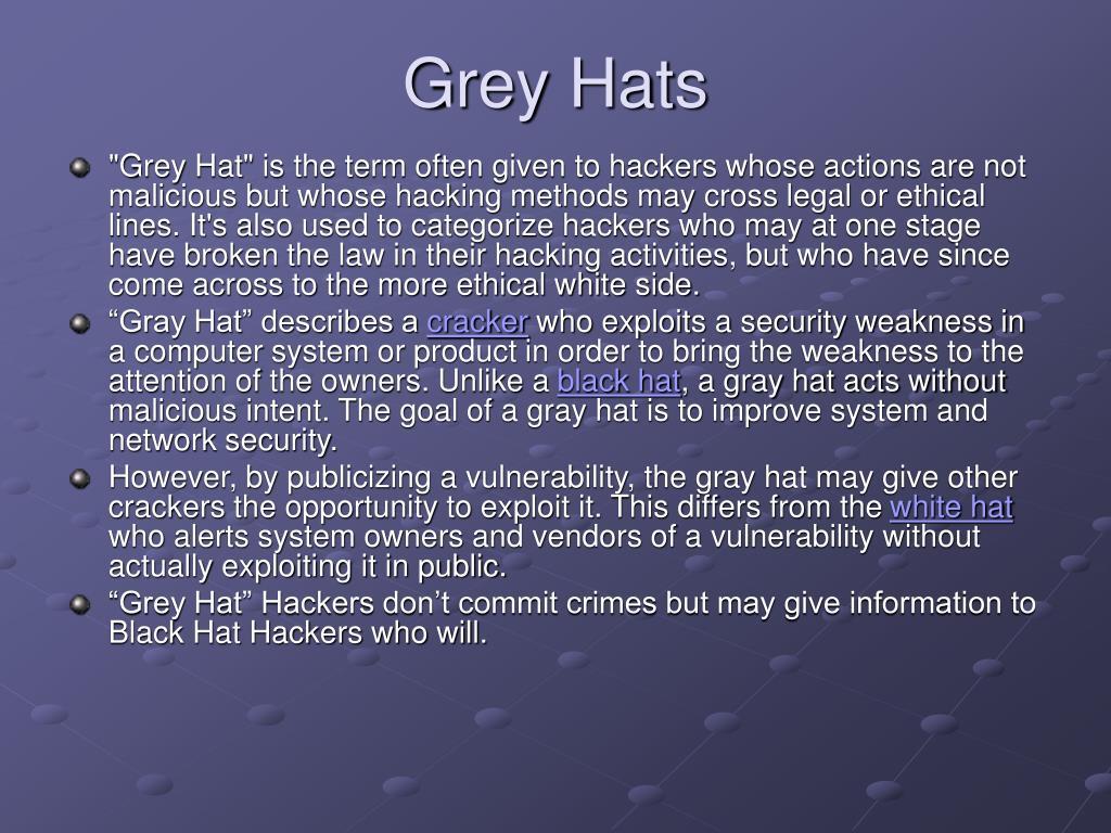 Grey Hats