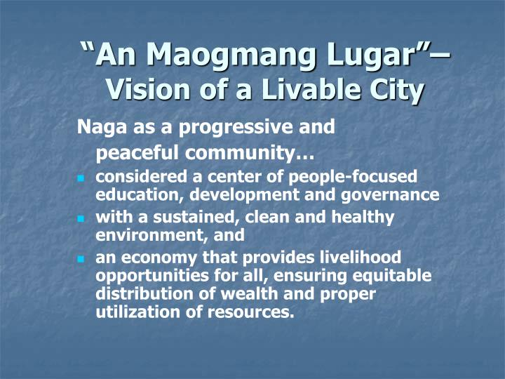 An maogmang lugar vision of a livable city