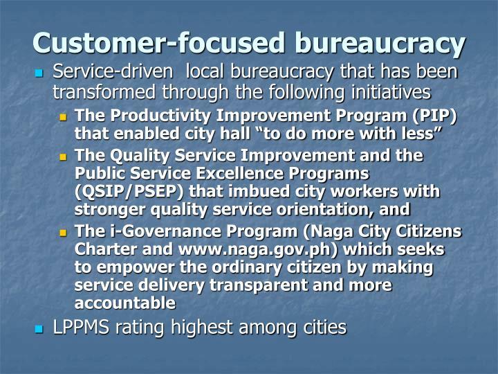 Customer-focused bureaucracy