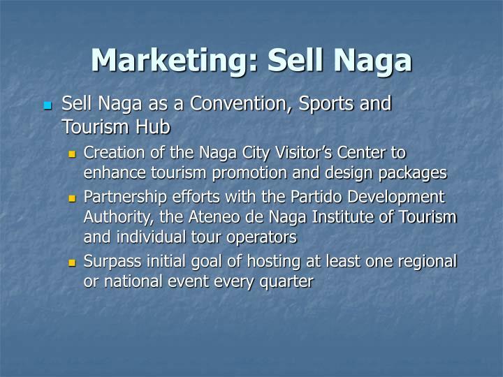 Marketing: Sell Naga