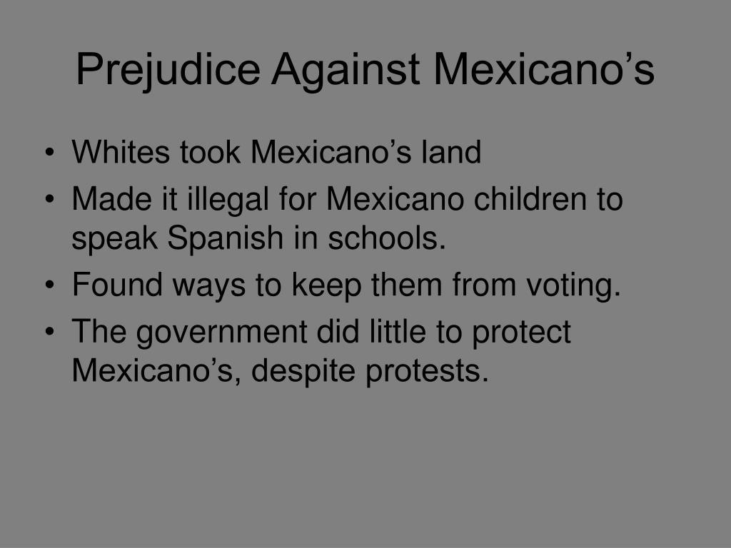 Prejudice Against Mexicano's
