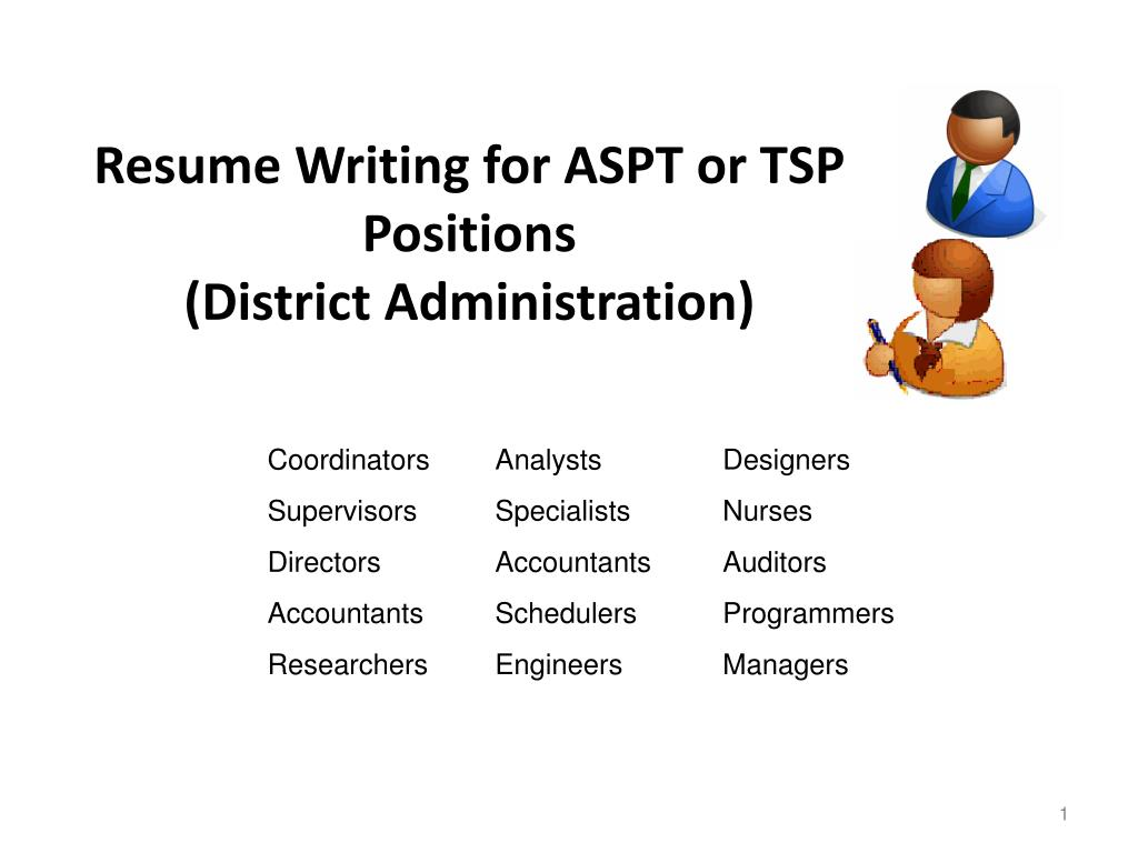resume writing for aspt or tsp positions district administration l.