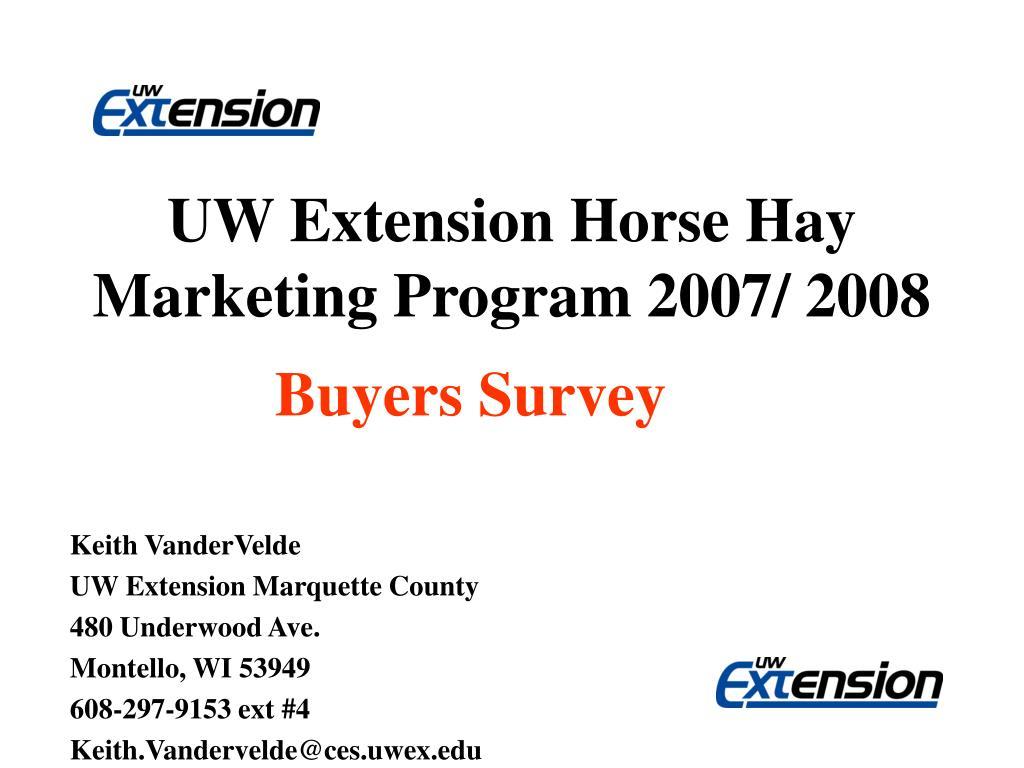 uw extension horse hay marketing program 2007 2008 l.