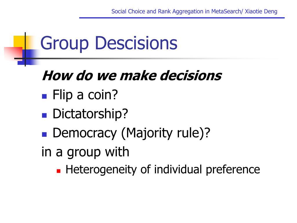 Group Descisions