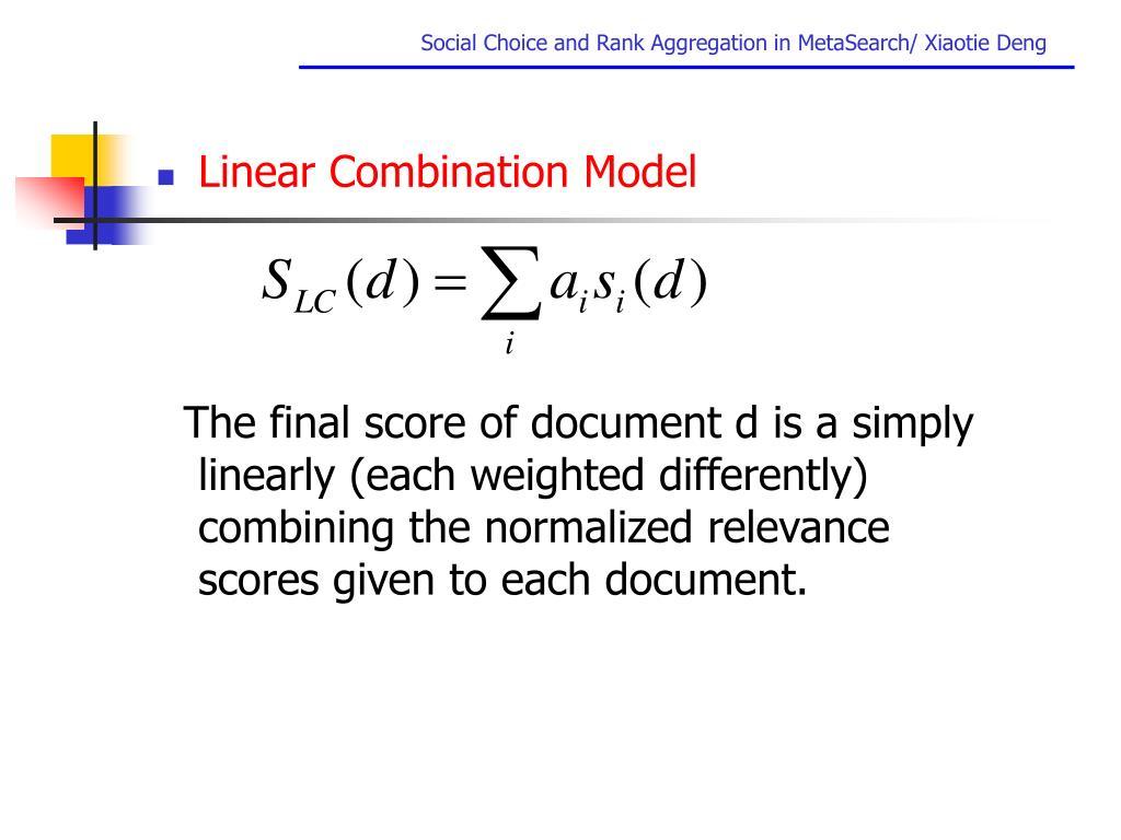 Linear Combination Model