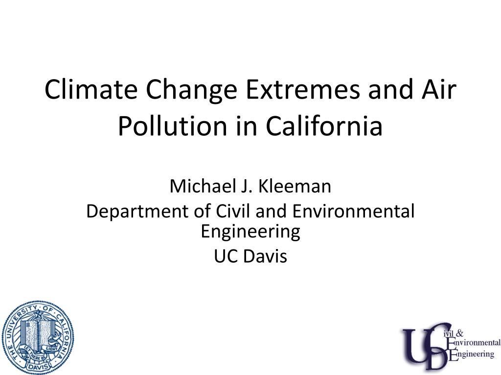 climate change extremes and air pollution in california l.