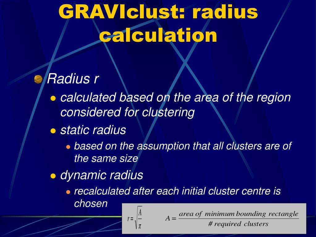 GRAVIclust: radius calculation