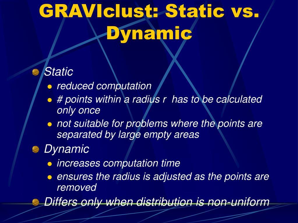 GRAVIclust: Static vs. Dynamic