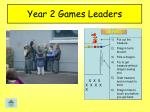 year 2 games leaders