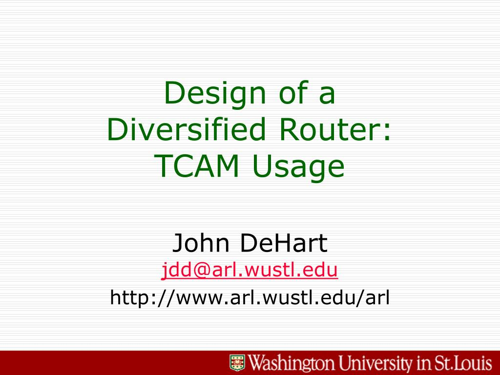 design of a diversified router tcam usage l.