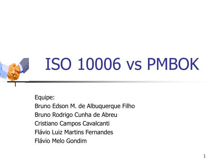 iso 10006 vs pmbok n.