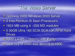 the video server