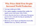why prices held firm despite increased world production