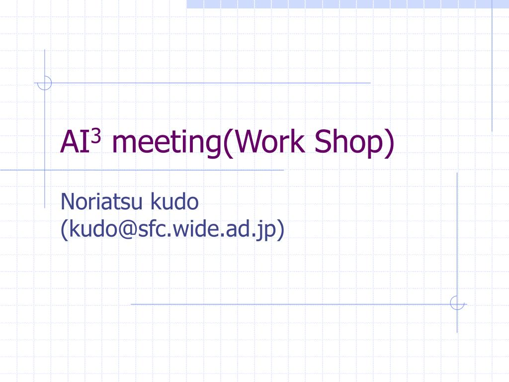 ai 3 meeting work shop