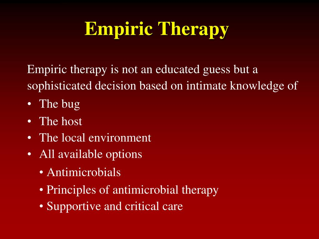 Empiric Therapy