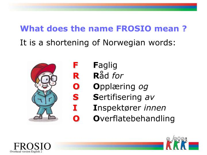 Ppt Frosio Certification System Powerpoint Presentation Id286290