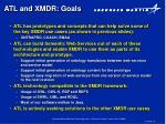 atl and xmdr goals