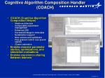cognitive algorithm composition handler coach