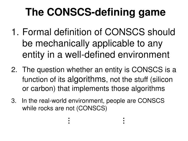 The CONSCS-defining game