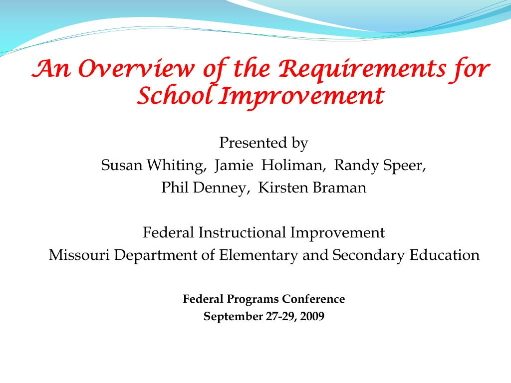 an overview of the requirements for school improvement l.