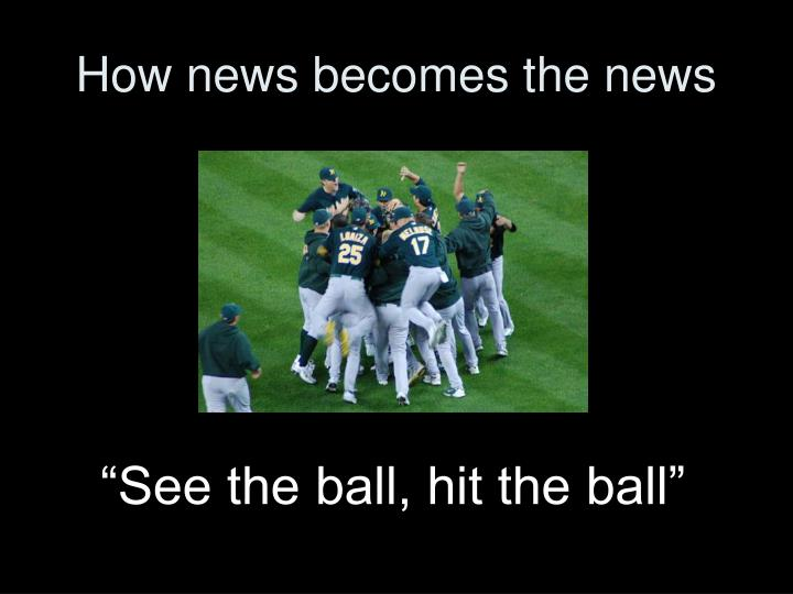 How news becomes the news2