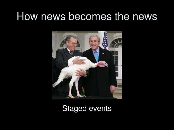 How news becomes the news3