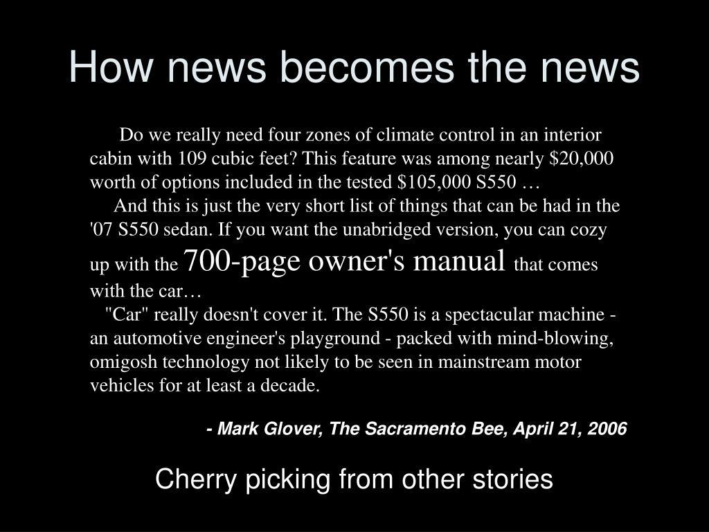 How news becomes the news