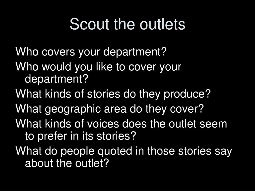 Scout the outlets