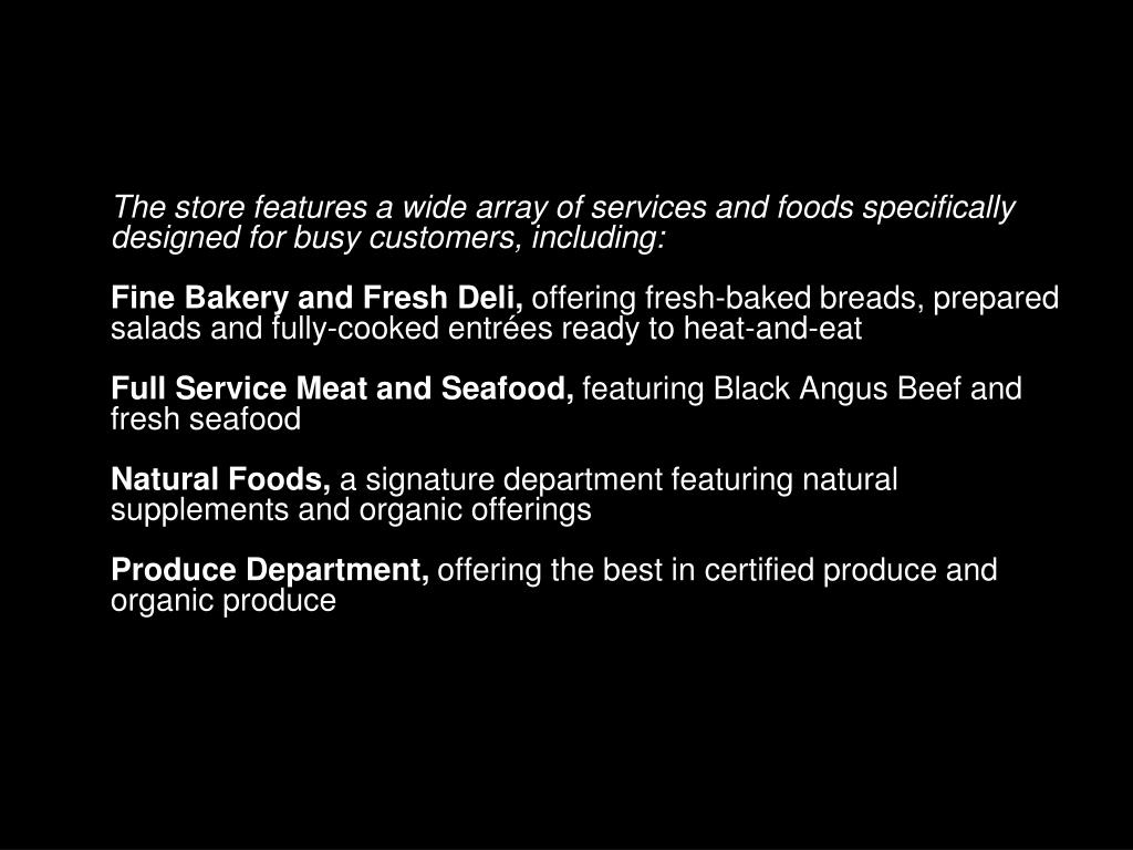 The store features a wide array of services and foods specifically designed for busy customers, including: