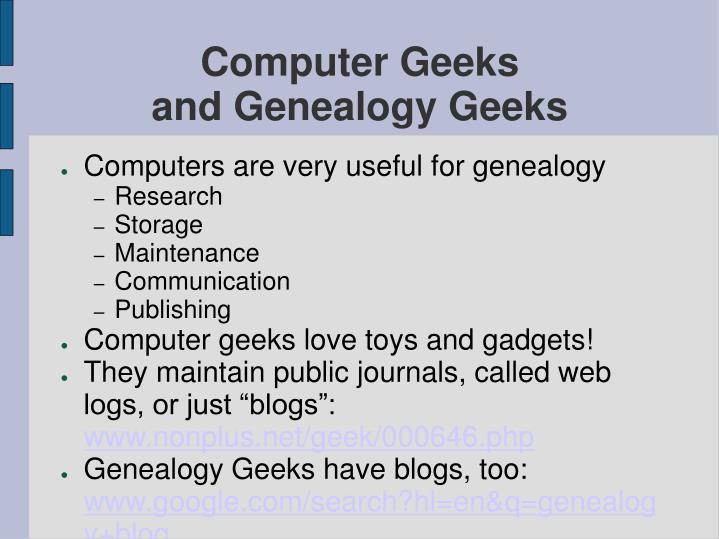 Computer geeks and genealogy geeks