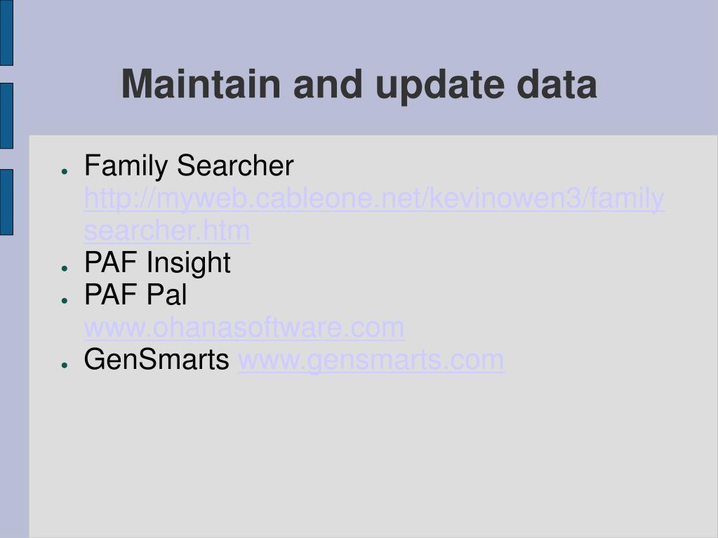 Maintain and update data