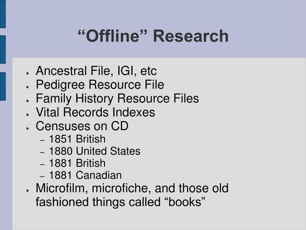 """""""Offline"""" Research"""