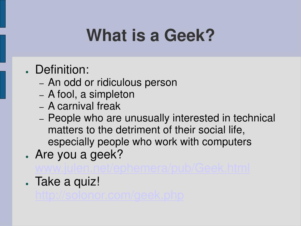 What is a Geek?