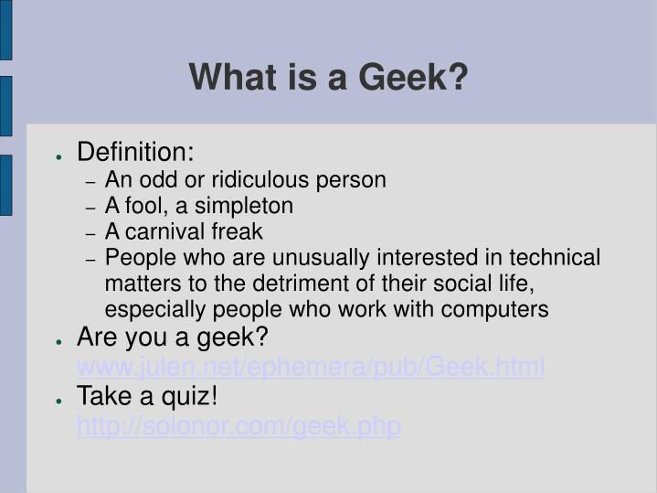 What is a geek