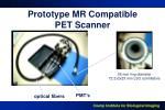 prototype mr compatible pet scanner