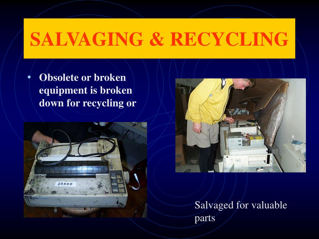 SALVAGING & RECYCLING