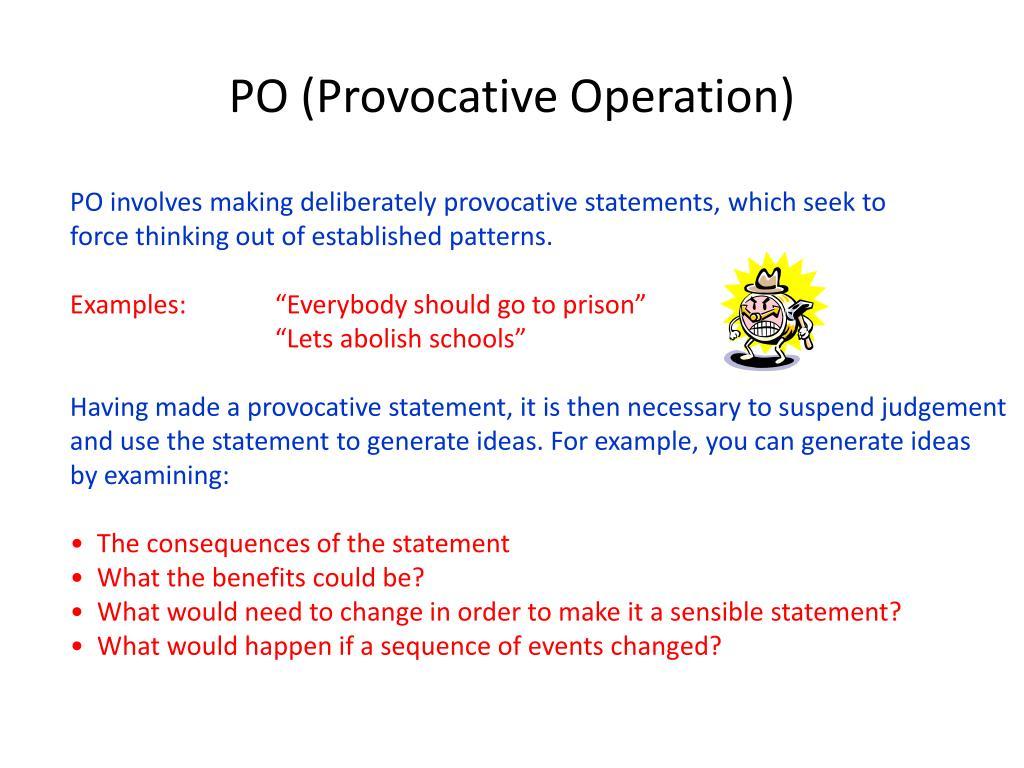 PO (Provocative Operation)