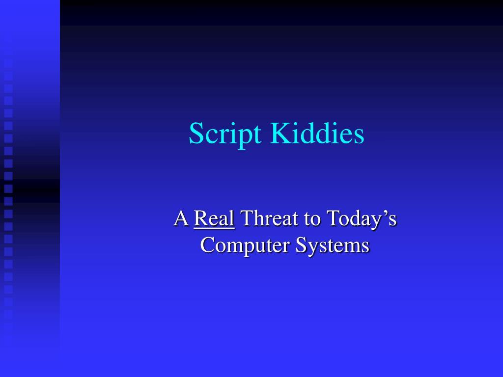 script kiddies l.