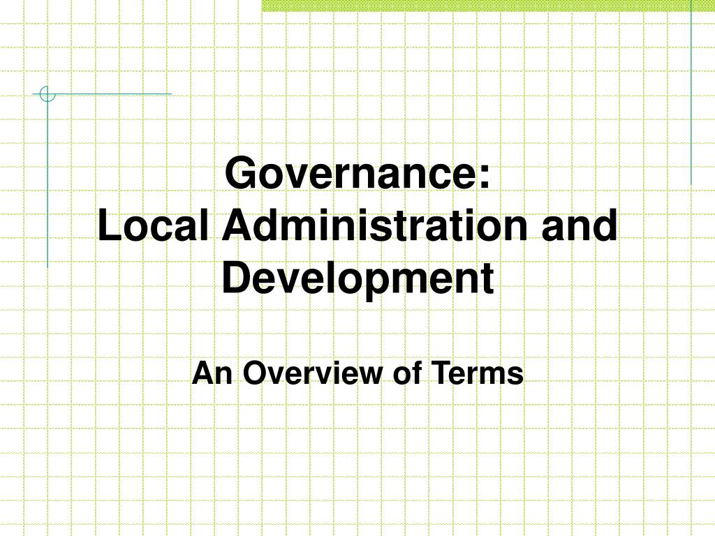 governance local administration and development l.