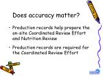 does accuracy matter