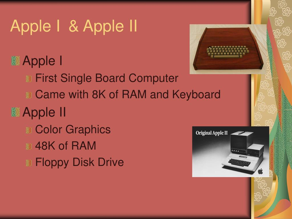 Apple I& Apple II