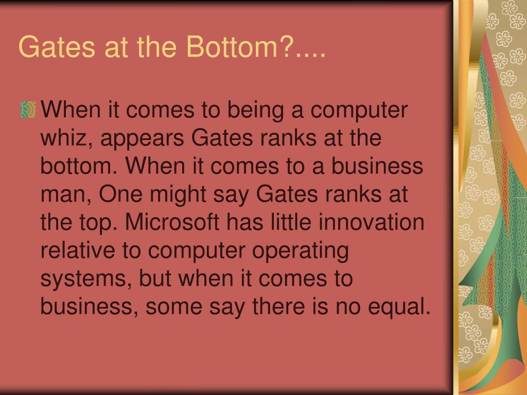 Gates at the Bottom?....
