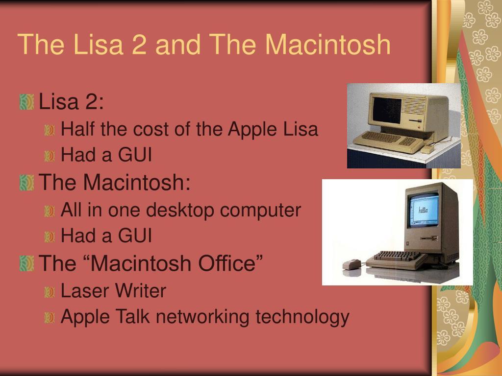 The Lisa 2 and The Macintosh