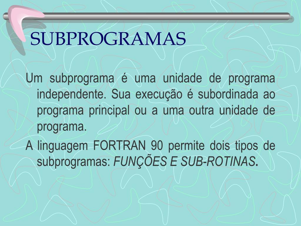 SUBPROGRAMAS