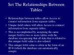 set the relationships between tables