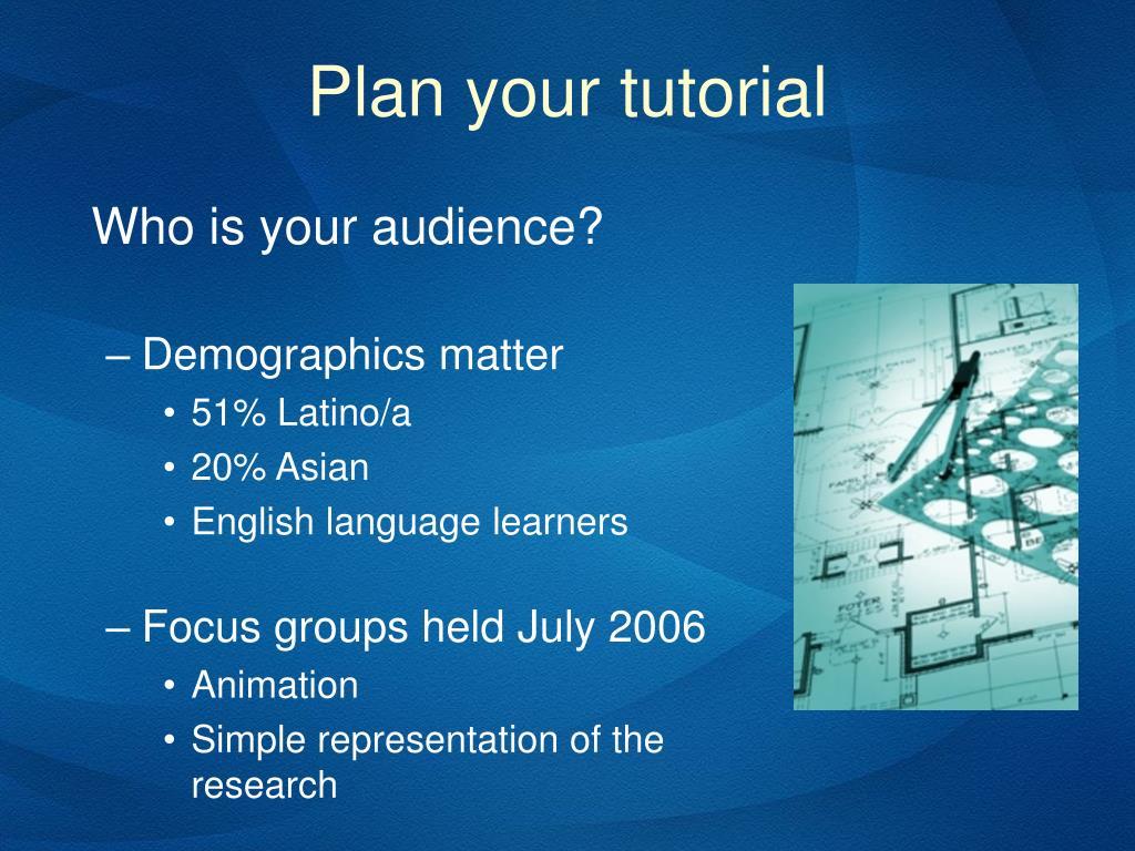 Plan your tutorial