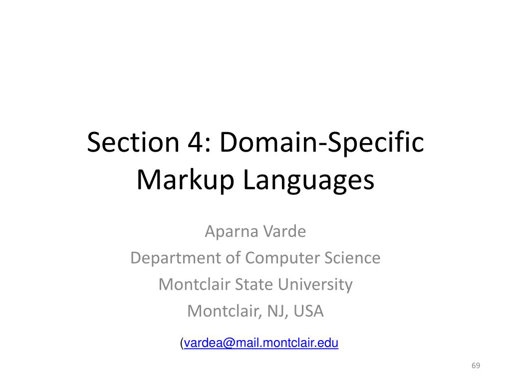 Section 4: Domain-Specific Markup Languages