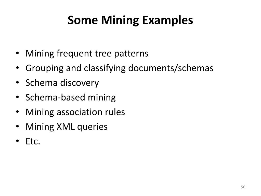 Some Mining Examples